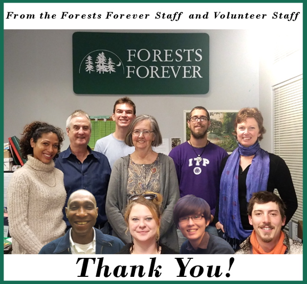 From the Forests Forever Staff and Volunteer Staff Thank You!